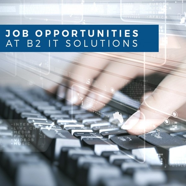 Job-opportunities-at-B2-IT-Solutions